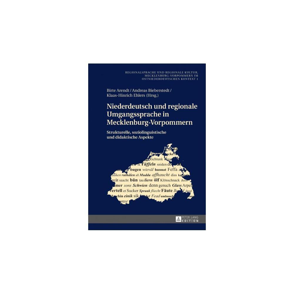 Niederdeutsch Und Regionale Umgangssprache in Mecklenburg-vorpommern : Strukturelle, Soziolinguistische