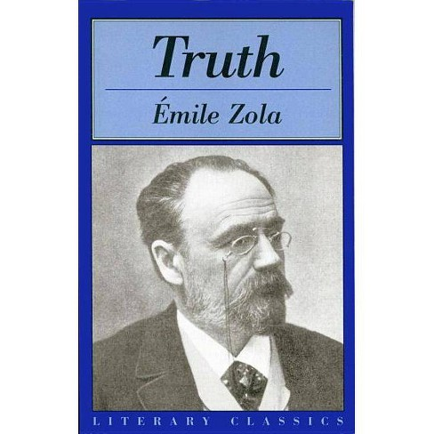 Truth - (Literary Classics Series) by  Emile Zola (Paperback) - image 1 of 1
