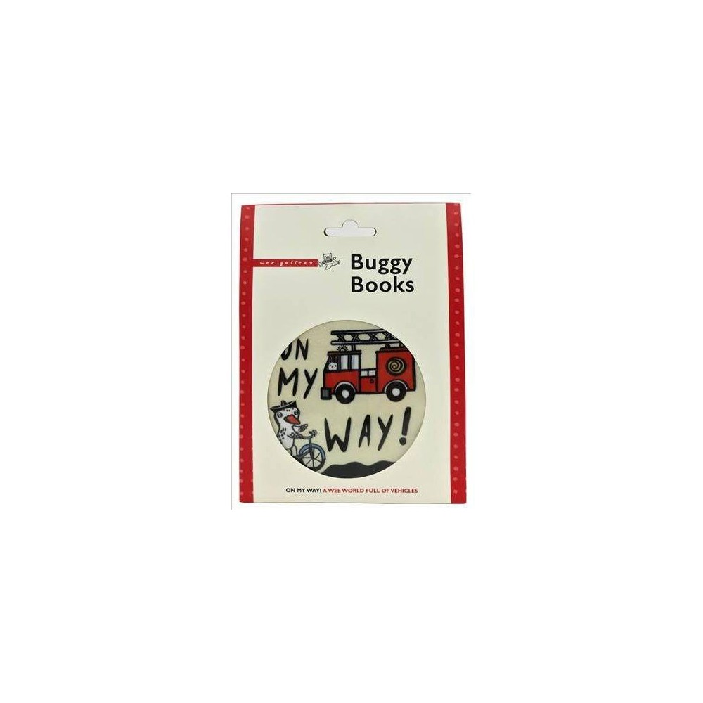 Wee Gallery Buggy Books : On My Way - by Surya Sajnani (Paperback)