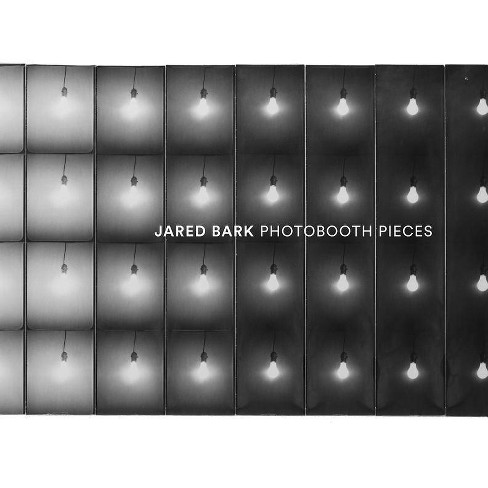 Jared Bark: Photobooth Pieces - (Paperback) - image 1 of 1