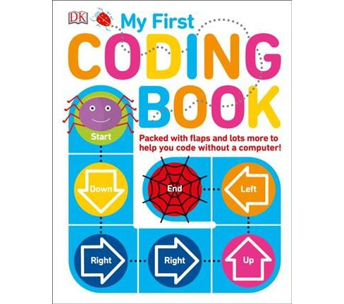 My First Coding Book (Hardcover) (Kiki Prottsman) - image 1 of 1