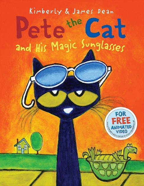 Pete the Cat and His Magic Sunglasses ( Pete the Cat) (Hardcover) by James Dean - image 1 of 1