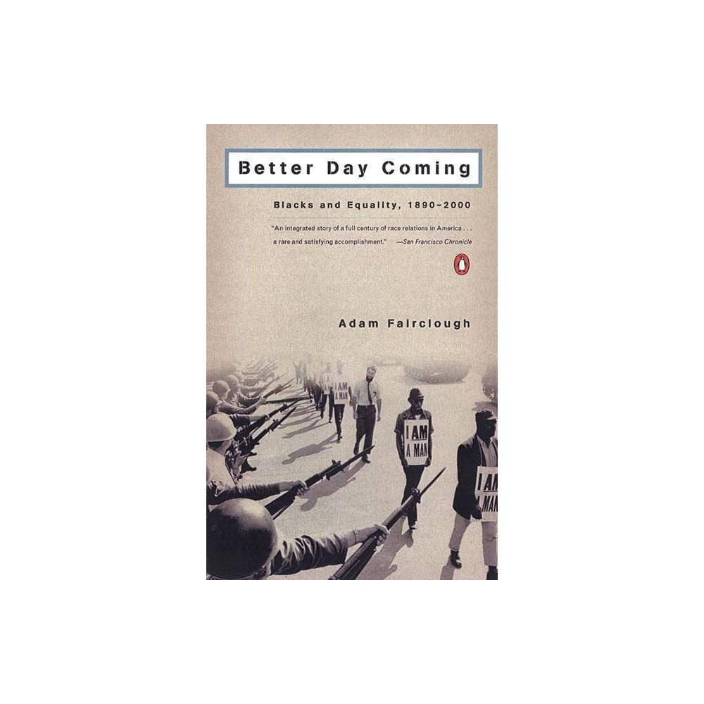 Better Day Coming By Adam Fairclough Paperback