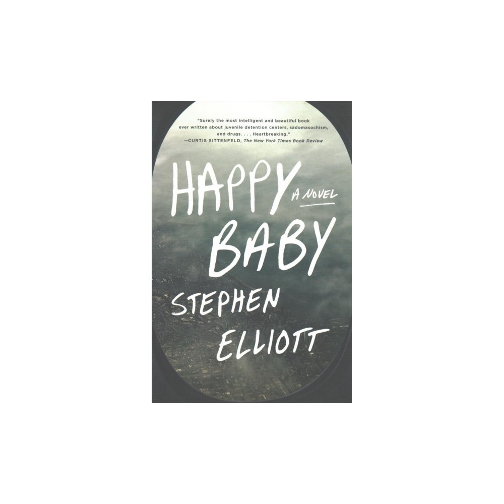 Happy Baby (Reprint) (Paperback) (Stephen Elliott)