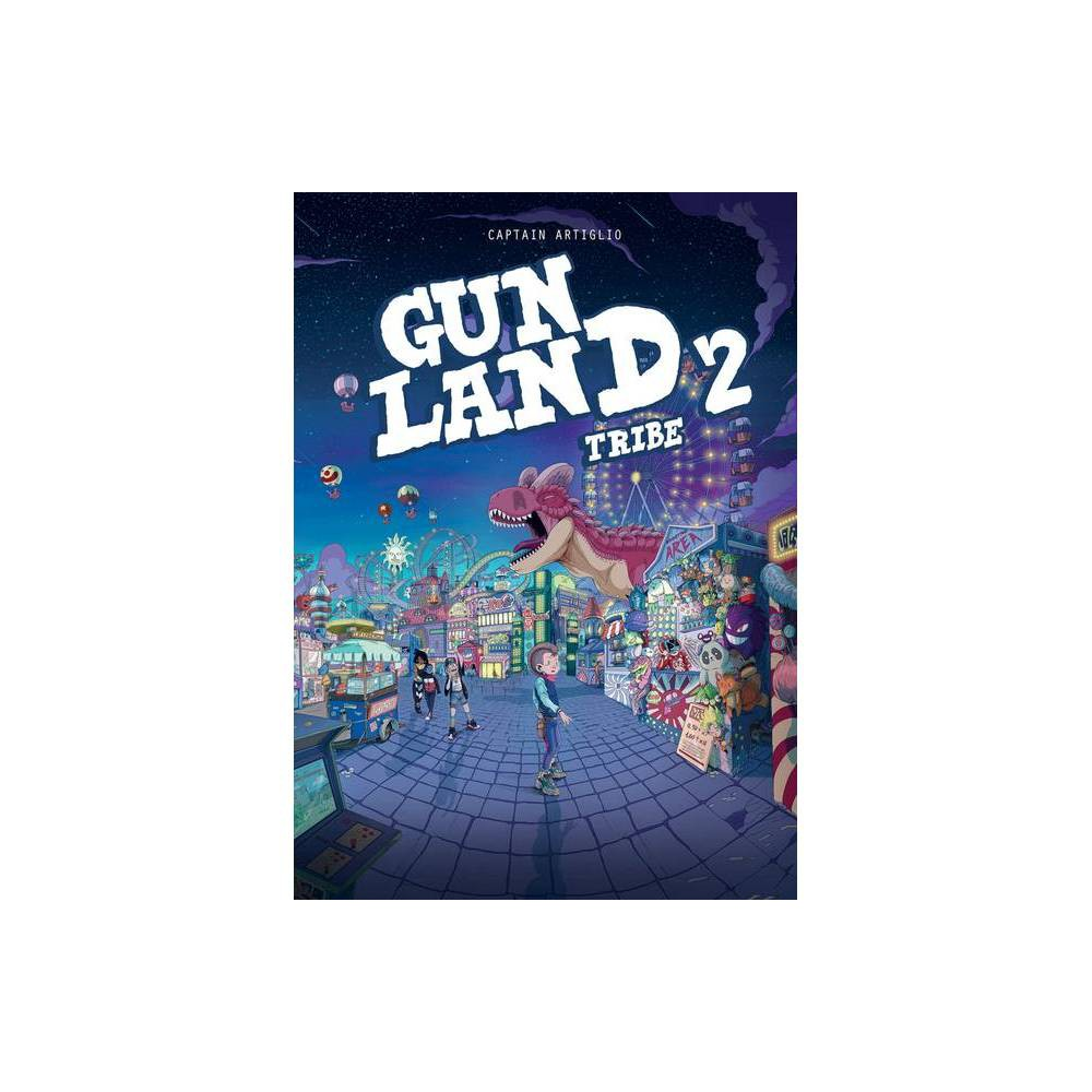Gunland Volume 2 By Captain Artiglio Paperback