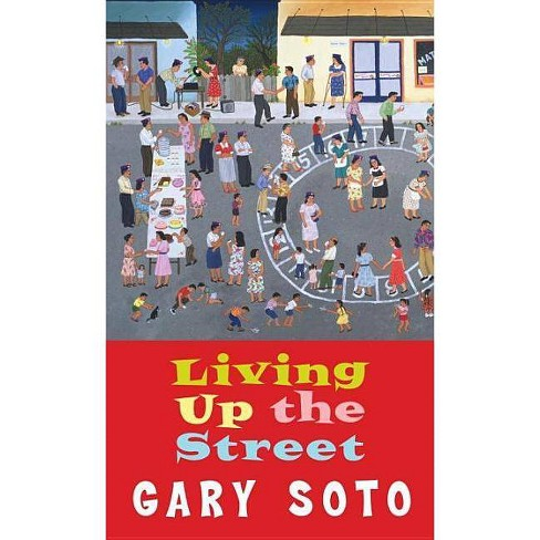 Living Up the Street - (Laurel-Leaf Books) by  Gary Soto (Paperback) - image 1 of 1