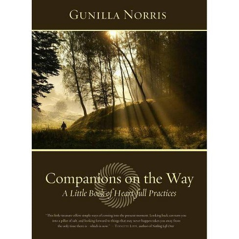 Companions on the Way - by  Gunilla Norris (Paperback) - image 1 of 1