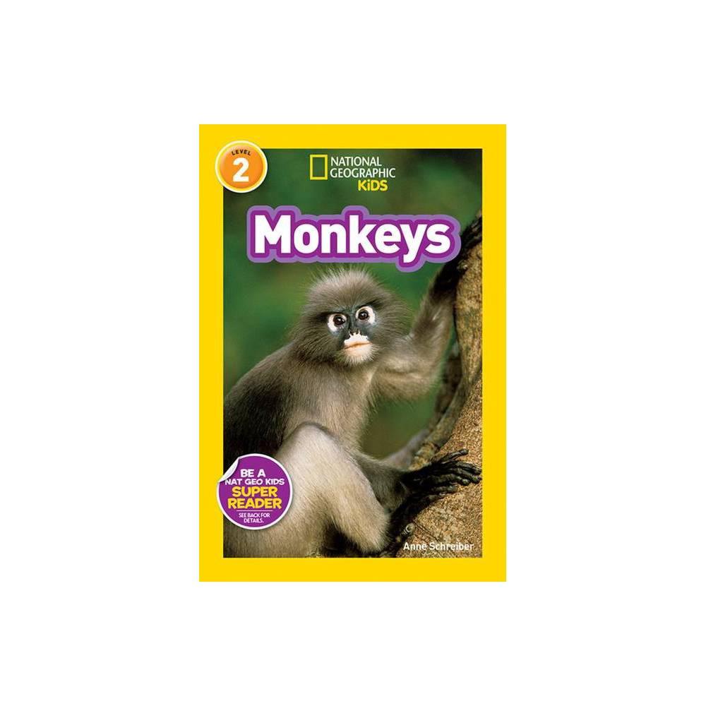 Monkeys National Geographic Kids Super Readers Level 2 By Anne Schreiber Hardcover
