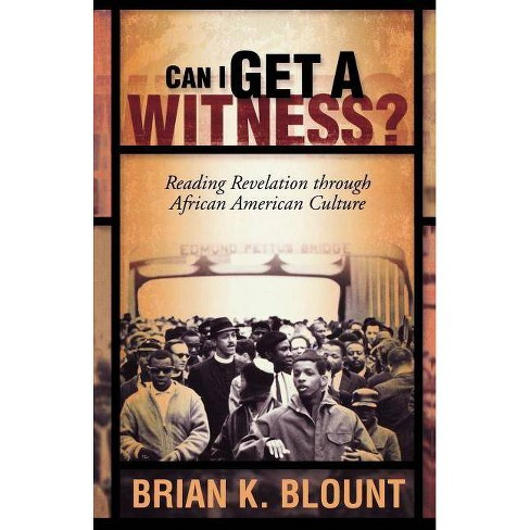 Can I Get a Witness - (Paperback) - image 1 of 1