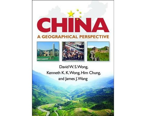 China : A Geographical Perspective -  (Paperback) - image 1 of 1