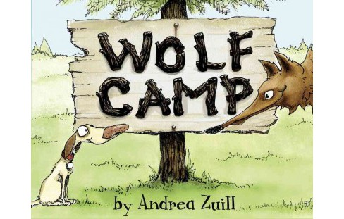 Wolf Camp (Hardcover) (Andrea Zuill) - image 1 of 1