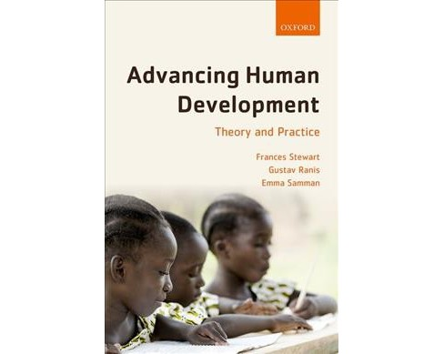 Advancing Human Development : Theory and Practice -  (Hardcover) - image 1 of 1