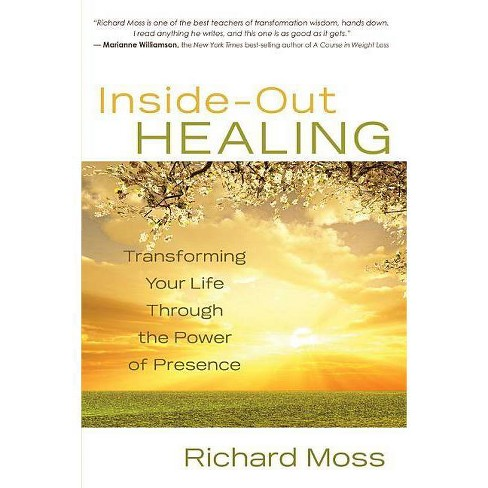 Inside-Out Healing - by  Richard Moss (Paperback) - image 1 of 1