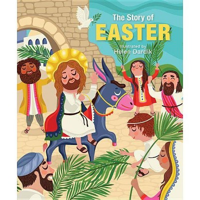 The Story of Easter - (Board Book)
