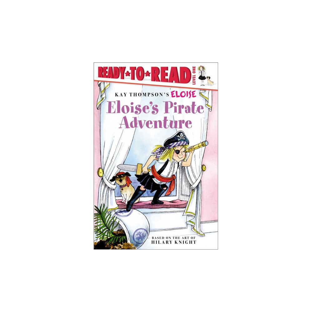 Eloise's Pirate Adventure - Reprint by Lisa McClatchy (School And Library)