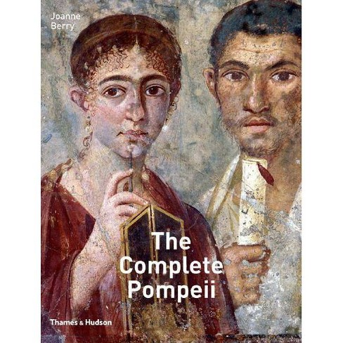 Complete Pompeii - by  Joanne Berry (Hardcover) - image 1 of 1