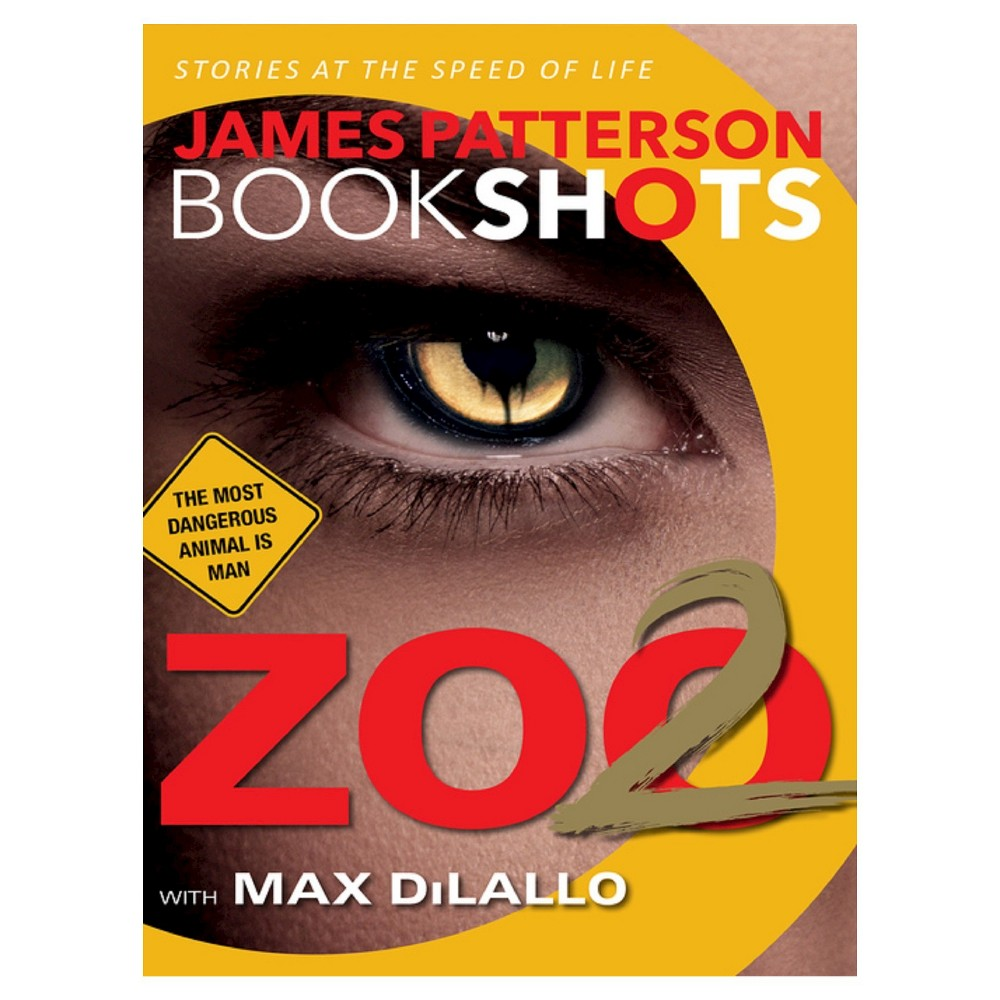 Zoo 2 (Paperback) by James Patterson