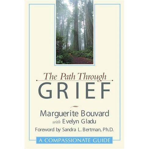 Path Through Grief - by  Marguerite Bouvard (Paperback) - image 1 of 1