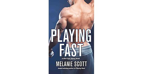 Playing Fast (Paperback) (Melanie Scott) - image 1 of 1
