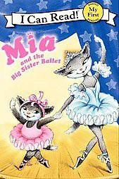 Mia and the Big Sister Ballet (Paperback)by Robin Farley