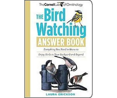 Birds In Your Backyard bird watching answer book : everything you need to know to enjoy