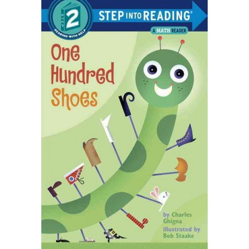 One Hundred Shoes - (Step Into Reading) by  Charles Ghigna (Paperback) - image 1 of 1