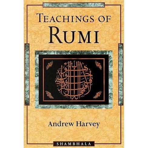 Teachings of Rumi - by  Andrew Harvey (Paperback) - image 1 of 1