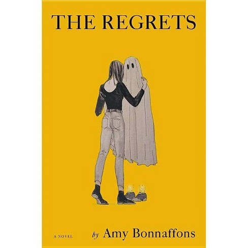 The Regrets - by  Amy Bonnaffons (Hardcover) - image 1 of 1