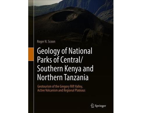 Geology of National Parks of Central/Southern Kenya and Northern Tanzania : Geotourism of the Gregory - image 1 of 1