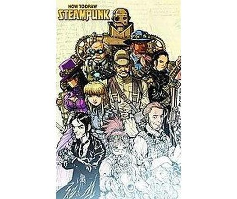 How to Draw Steampunk (Paperback) (Rod Espinosa) - image 1 of 1