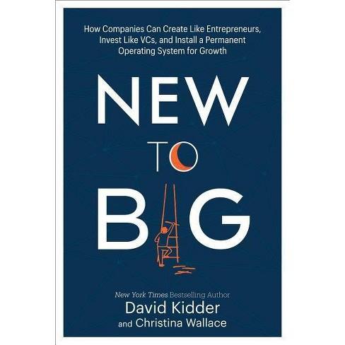 New to Big - by  David Kidder & Christina Wallace (Hardcover) - image 1 of 1