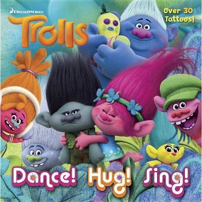Dance! Hug! Sing! - by Rachel Chlebowski (Paperback)