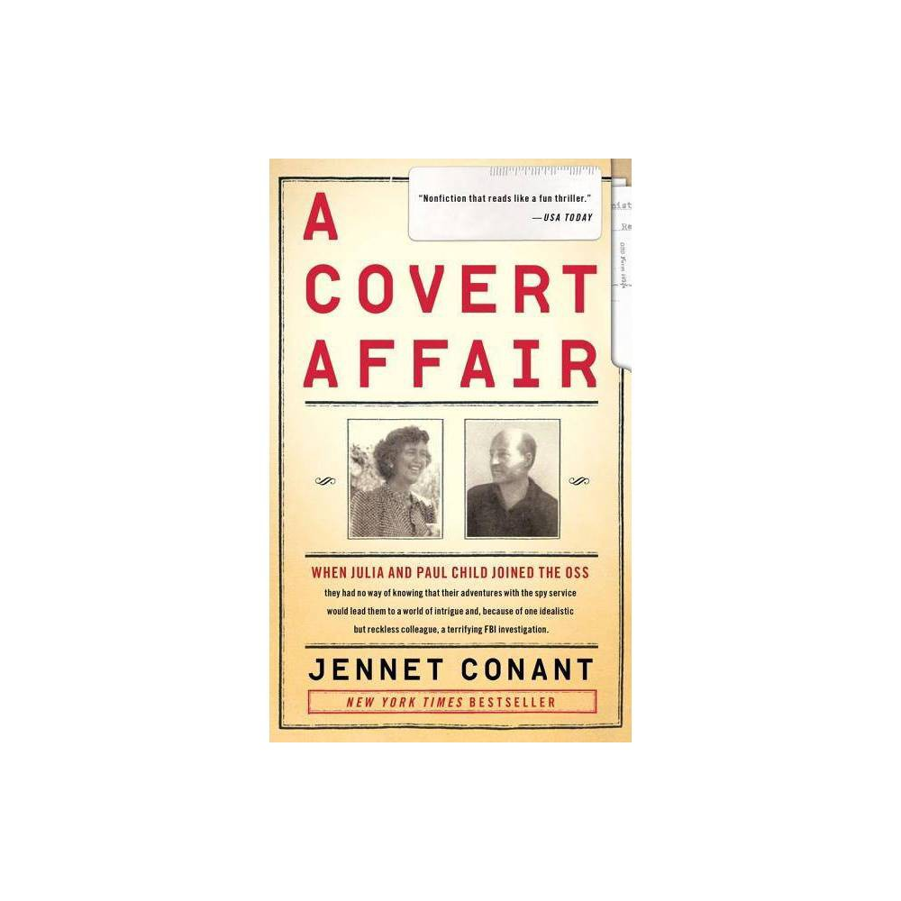 A Covert Affair By Jennet Conant Paperback