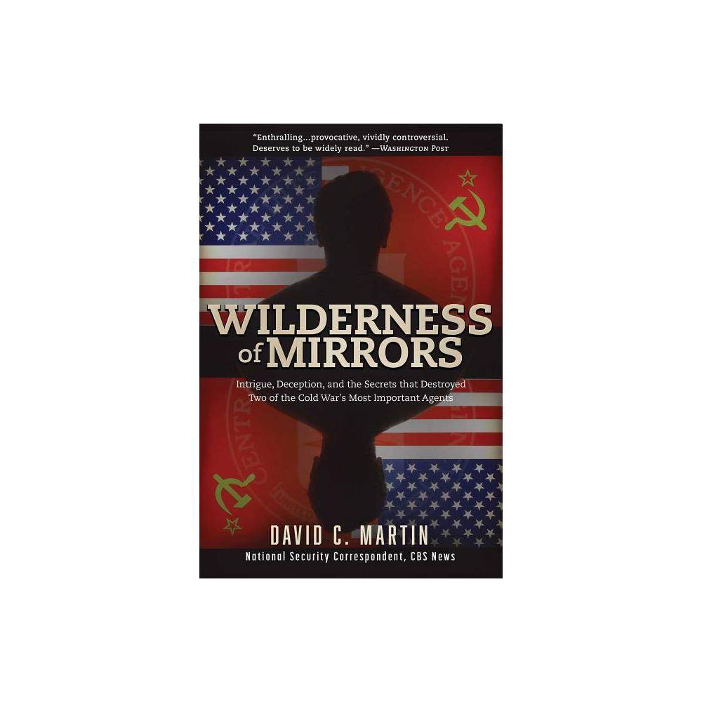 Wilderness Of Mirrors By David C Martin Paperback
