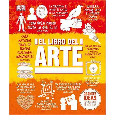 El Libro del Arte - (Big Ideas) (Hardcover) - image 1 of 1