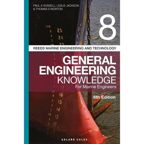 Reeds Vol 8 General Engineering Knowledge for Marine Engineers - (Reeds Marine Engineering and Technology Series, 14) 6th Edition (Paperback) - image 1 of 1