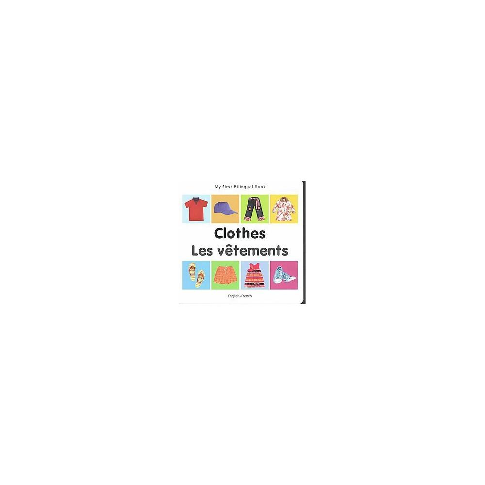Clothes / Les vetements (Bilingual) (Hardcover)