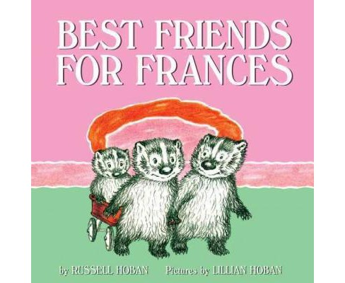 Best Friends for Frances (Reissue) (Paperback) (Russell Hoban) - image 1 of 1