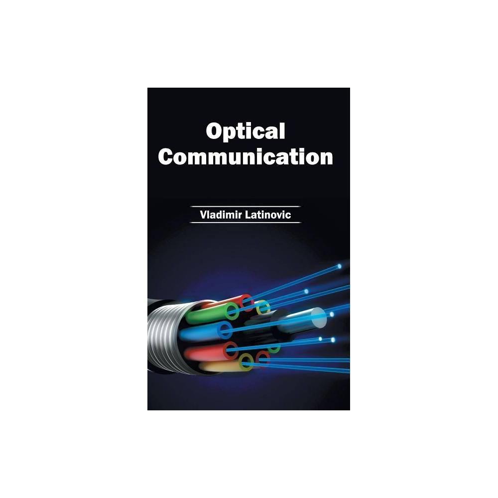 Optical Communication - (Hardcover)