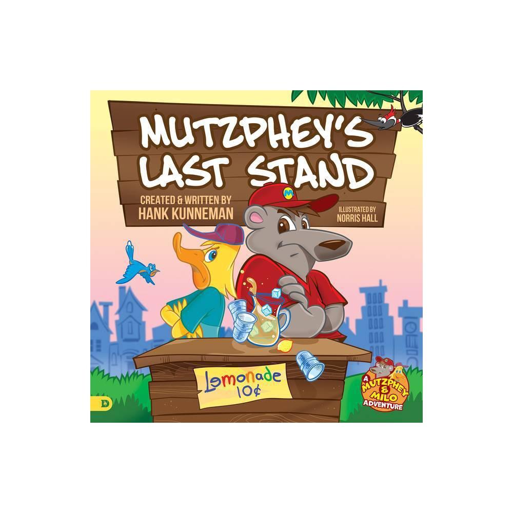 Mutzphey S Last Stand By Hank Kunneman Hardcover
