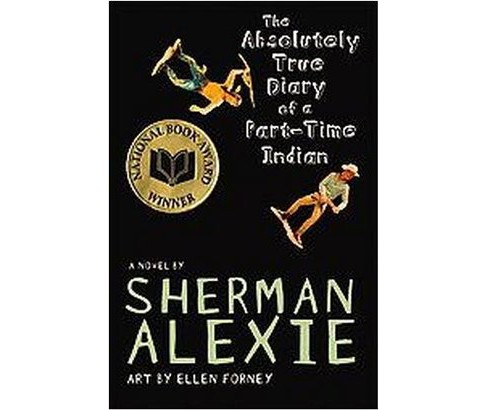 The Absolutely True Diary of a Part-Time Ind (Hardcover) by Sherman Alexie - image 1 of 1
