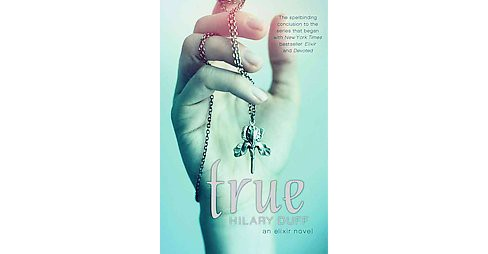 True (Hardcover) (Hilary Duff) - image 1 of 1