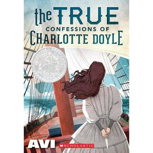 The True Confessions of Charlotte Doyle (Scholastic Gold) - (Paperback) - image 1 of 1