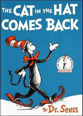 The Cat in the Hat Comes Back (Beginner Books)(Hardcover)by Dr. Seuss