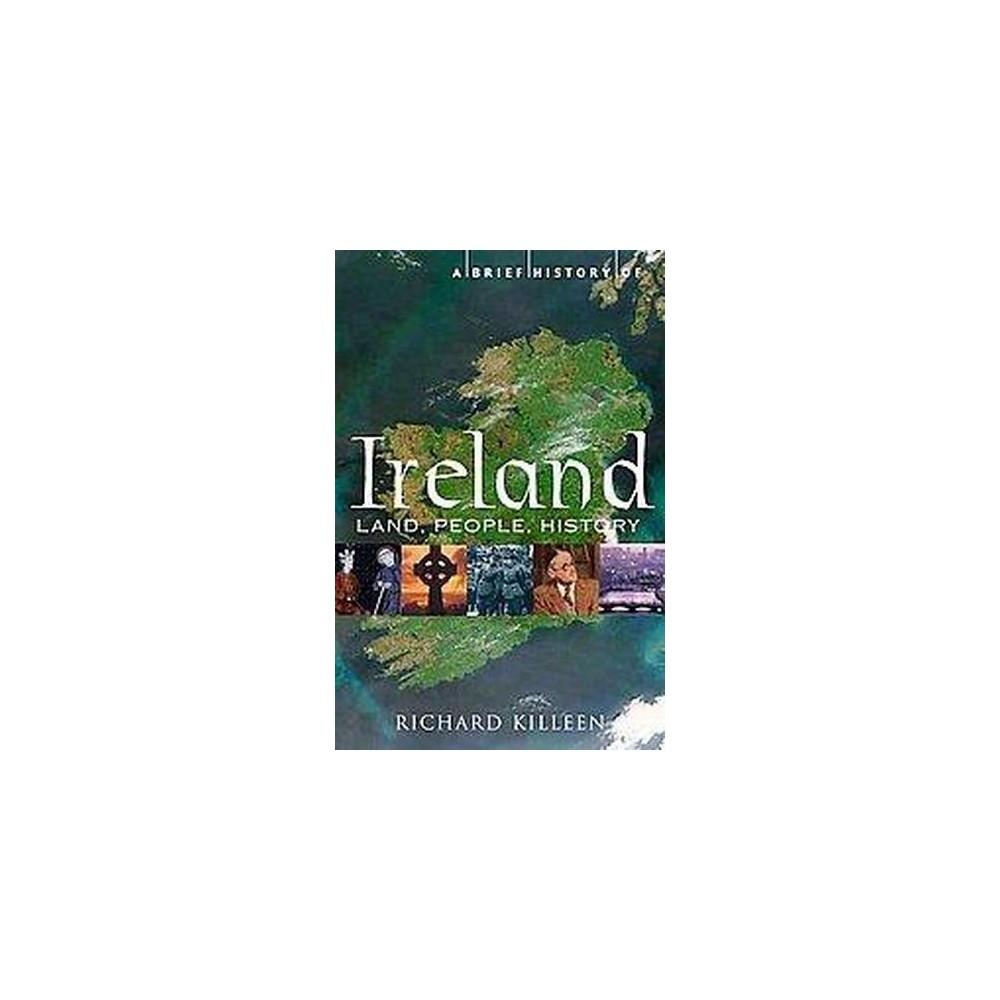 Brief History of Ireland (Paperback) (Richard Killeen)