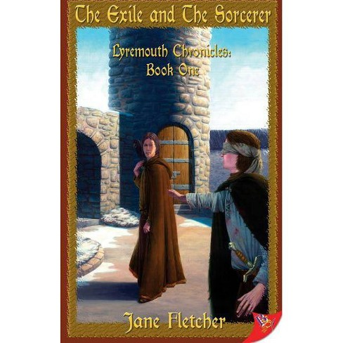 The Exile and the Sorcerer - (Lyremouth Chronicles) by  Jane Fletcher (Paperback) - image 1 of 1