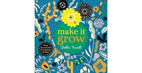 Make It Grow (Hardcover) (Debbie Powell) - image 1 of 1