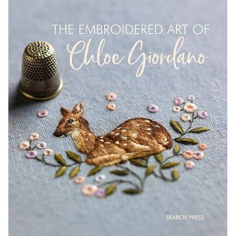 The Embroidered Art of Chloe Giordano - (Hardcover) - image 1 of 1