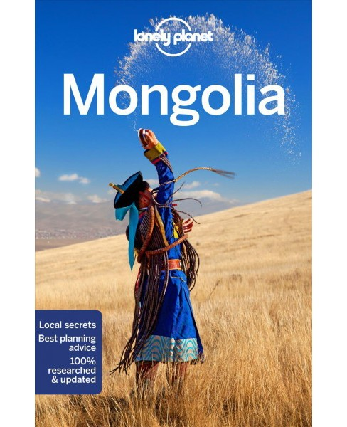Lonely Planet Mongolia -  by Trent Holden & Adam Karlin & Michael Kohn (Paperback) - image 1 of 1