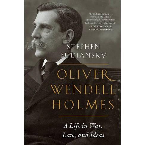 Oliver Wendell Holmes - by  Stephen Budiansky (Paperback) - image 1 of 1